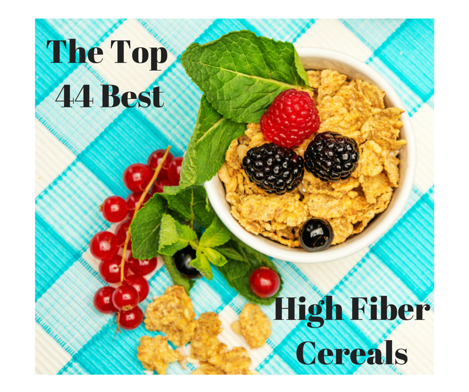 The Top 44 Best High Fiber Cereals