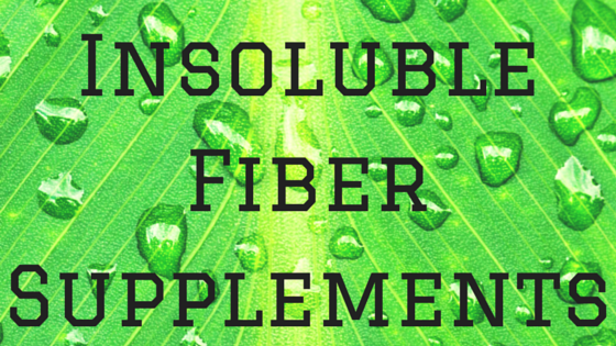 Insoluble Fiber Supplements: Another Fiber Option