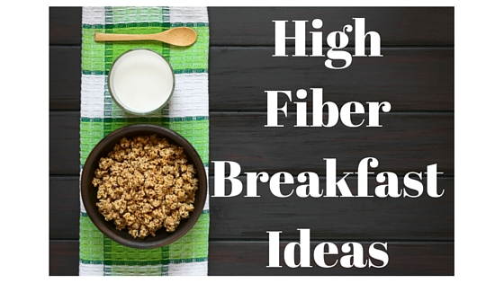 Stepping up Your Game #3: Start out with a Bang: High Fiber Breakfast Ideas
