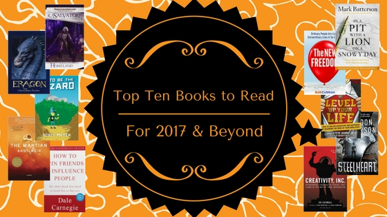 Top 10 Books to Read for 2017 and Beyond